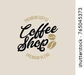 set of coffee hand written... | Shutterstock .eps vector #765045373