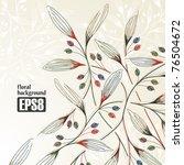 floral background  eps8 | Shutterstock .eps vector #76504672