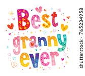 best granny ever | Shutterstock .eps vector #765234958