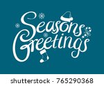 seasons greetings text for... | Shutterstock .eps vector #765290368