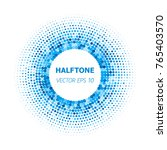 abstract circle blue halftone...   Shutterstock .eps vector #765403570