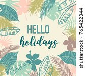 summer tropical design. vector... | Shutterstock .eps vector #765422344