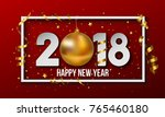 vector 2018 happy new year... | Shutterstock .eps vector #765460180
