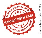 handle with care  red text... | Shutterstock .eps vector #765461629