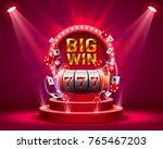 big win slots 777 banner casino.... | Shutterstock .eps vector #765467203