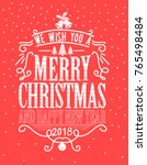 merry christmas and happy new... | Shutterstock .eps vector #765498484