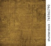 brown grunge background. dirty... | Shutterstock . vector #765561790