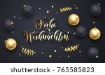 frohe weihnachten german merry... | Shutterstock .eps vector #765585823