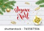 joyeux noel french merry... | Shutterstock .eps vector #765587506