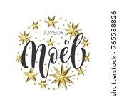 joyeux noel french merry... | Shutterstock .eps vector #765588826