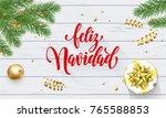 feliz navidad spanish merry... | Shutterstock .eps vector #765588853