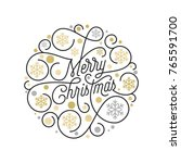 merry christmas calligraphy... | Shutterstock .eps vector #765591700