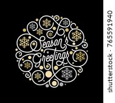 season greetings calligraphy... | Shutterstock .eps vector #765591940