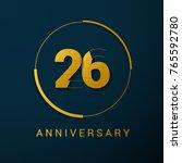 26 years anniversary vector... | Shutterstock .eps vector #765592780