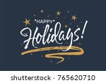 happy holidays. beautiful... | Shutterstock .eps vector #765620710