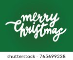 merry christmas. happy new year ...   Shutterstock .eps vector #765699238