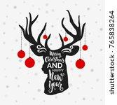 christmas deer.lettering... | Shutterstock .eps vector #765838264