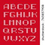 knitted alphabet vector. white... | Shutterstock .eps vector #765857908