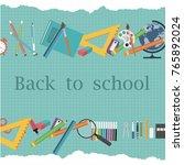 school supplies necessary for... | Shutterstock .eps vector #765892024