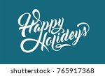 happy holidays text | Shutterstock .eps vector #765917368