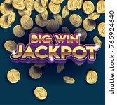 big win jackpot sign  3d text... | Shutterstock .eps vector #765924640