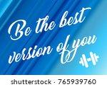 fitness motivation quote | Shutterstock . vector #765939760