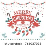 merry christmas and happy new... | Shutterstock .eps vector #766037038
