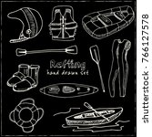 hand drawn doodle rafting set.... | Shutterstock .eps vector #766127578