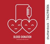 donate blood design on red... | Shutterstock . vector #766298086
