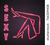 sexy leg symbol neon light... | Shutterstock .eps vector #766309408