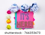 writing text showing it's here...   Shutterstock . vector #766353673
