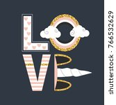 fashion print with word love ... | Shutterstock .eps vector #766532629