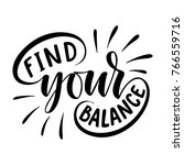 find your balance.... | Shutterstock .eps vector #766559716