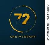 72 years anniversary vector... | Shutterstock .eps vector #766573090