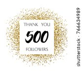 thank you 500 or five hundred... | Shutterstock .eps vector #766634989