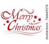 merry christmas text... | Shutterstock . vector #766669276