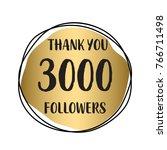 thank you 3 000 followers.... | Shutterstock .eps vector #766711498