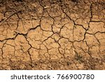 drought. dried bottom of lake... | Shutterstock . vector #766900780