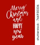 merry christmas happy new year... | Shutterstock .eps vector #766930336