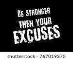 fitness motivation quote | Shutterstock . vector #767019370