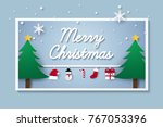 merry christmas and happy new... | Shutterstock .eps vector #767053396