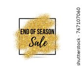end of season sale banner ...   Shutterstock .eps vector #767107060