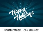 vector happy holiday greeting... | Shutterstock .eps vector #767181829