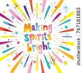 making spirits bright | Shutterstock .eps vector #767181883