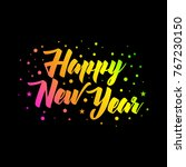 happy new year text vector... | Shutterstock .eps vector #767230150