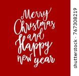 merry christmas happy new year... | Shutterstock .eps vector #767308219