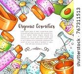organic cosmetics illustration. ...   Shutterstock .eps vector #767311513