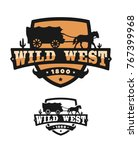 old wild west. logo of emblem. | Shutterstock .eps vector #767399968