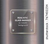 glass banner on steel metallic... | Shutterstock .eps vector #767402254