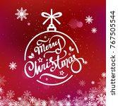 merry christmas hand lettering...   Shutterstock .eps vector #767505544